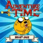 Adventure Time Bullet Jake